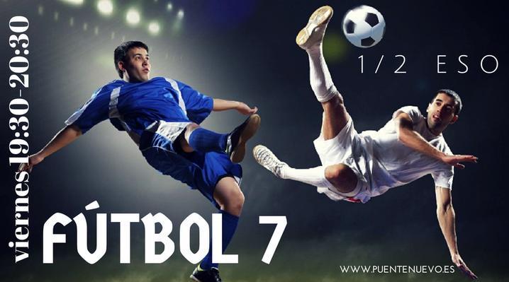 20 viernes, FUTBOL 7, para 1º y 2º ESO