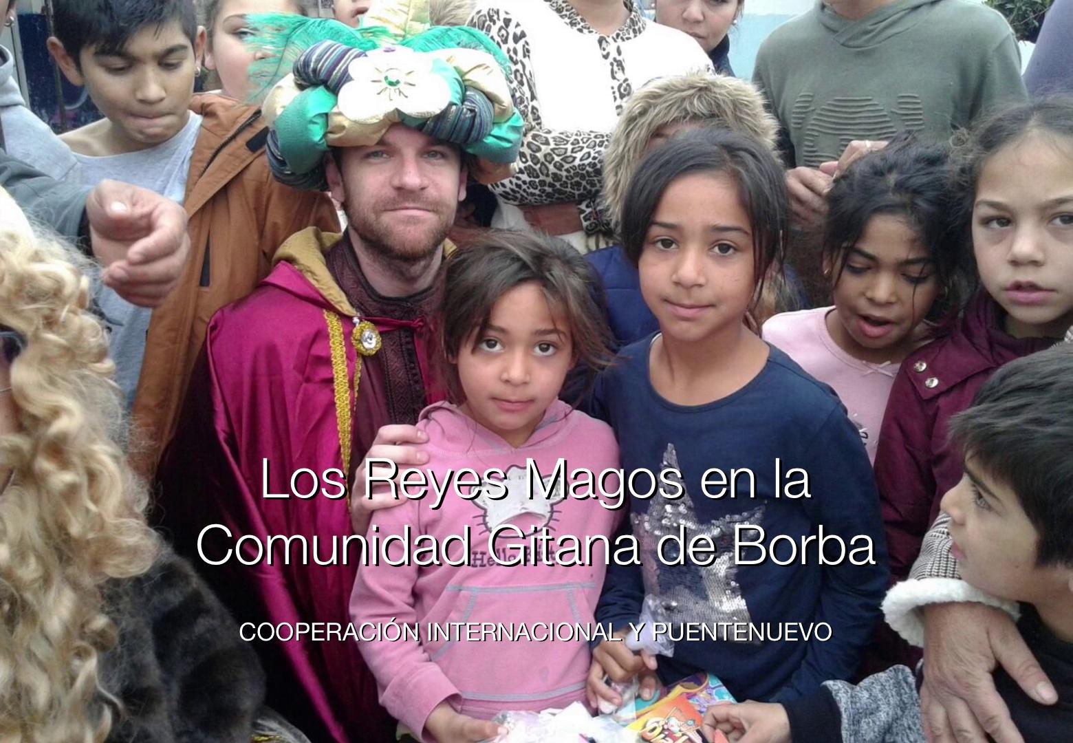 Con los Reyes Magos en la Comunidad Gitana de Borba