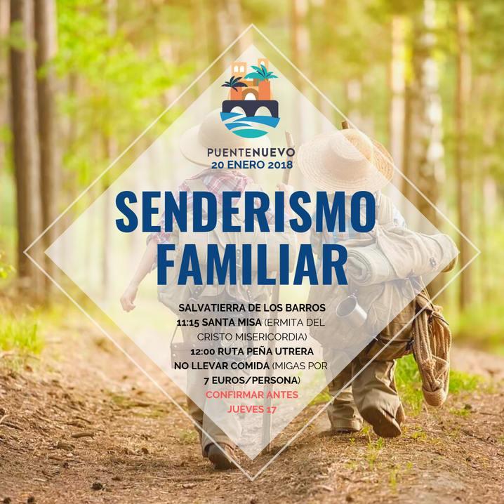 SENDERISMO FAMILIAR, 20 ENERO